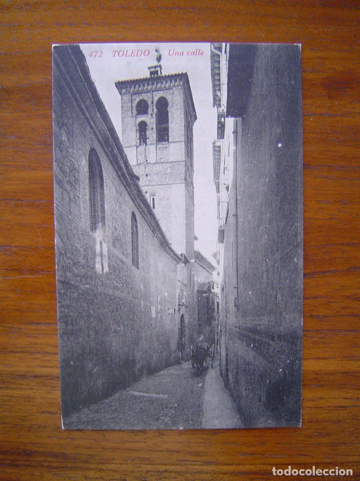 POSTAL 472 TOLEDO - UNA CALLE - PUBLICIDAD DE CASA PUJOL (Postales - España - Castilla La Mancha Antigua (hasta 1939))
