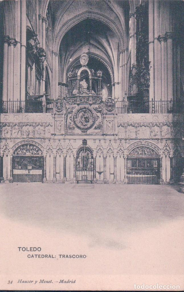 POSTAL TOLEDO CATEDRAL TRASCORO HAUSER Y MENET 34 (Postales - España - Castilla La Mancha Antigua (hasta 1939))