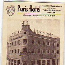 Postales: CIUDAD REAL. VALDEPEÑAS. PARIS HOTEL. 1º CLASE B. RESTAURANTE. DIRECTOR G. LEOZ. A 200 DE MADRID.. Lote 93576635