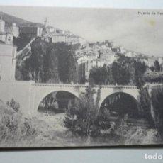Postales: POSTAL PUENTE DE S.ANTON--ESCRITA CM. Lote 104321235