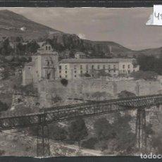 Postales: CUENCA - 4 - PUENTE Y CONVENTO DE SAN PABLO - GARCIA GARABELLA - VER REVERSO - (48.124). Lote 105840359