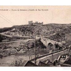 Postales: TOLEDO. COLECCION VIUDA E HIJOS DE J. PELAEZ. 43 PUENTE DE ALCÁNTARA Y CASTILLO SAN SERVANDO.. Lote 108923043