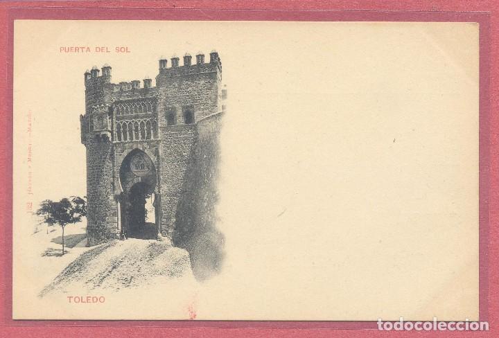 TOLEDO, PUERTA DEL SOL, HAUSER Y MENET 132, SIN CIRCULAR , REVERSO SIN PARTIR VER FOTOS (Postales - España - Castilla La Mancha Antigua (hasta 1939))