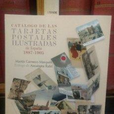 Postales: EL CÁTALAGO DE LAS TARJETAS POSTALES DE ESPAÑA (1887-1905), SE CATALOGAN MAS DE 45.000 POSTALES. Lote 121212650