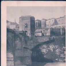 Cartes Postales: POSTAL 803 HAUSER Y MENET TOLEDO - EL PUENTE DE ALCANTARA - CIRCULADA - SIN DIVIDIR. Lote 112917463
