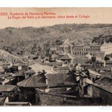 Postales: TOLEDO.- ACADEMIA DE HERMANOS MARISTAS. LA VIRGEN DEL VALLE Y EL SEMINARIO, VISTOS DESDE EL COLEGIO. Lote 114714223