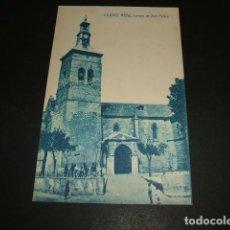 Postales: CIUDAD REAL IGLESIA DE SAN PEDRO. Lote 116092355