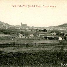 Postales: PUERTOLLANO (CIUDAD REAL). CUENCA MINERA. EDICIÓN E. MALAGÓN.. Lote 116731535