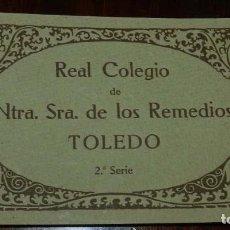 Postales: TOLEDO, REAL COLEGIO DE NTRA. SRA. DE LOS REMEDIOS, CUADERNILLO COMPLETO CON 12 POSTALES, SERIE 2ª, . Lote 122582263