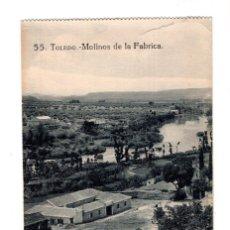 Postales: TOLEDO.- MOLINOS DE LA FABRICA . GRAFOS . MADRID. Lote 129746311