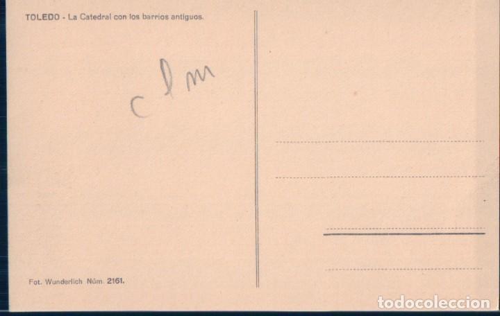 Postales: POSTAL TOLEDO - LA CATEDRAL CON LOS BARRIOS ANTIGUOS - WUNDERLICH 2161 - Foto 2 - 130986220