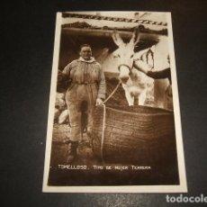 Postales: TOMELLOSO CIUDAD REAL TIPO DE MUJER TERRERA. Lote 132673846
