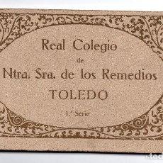 Postales: COLECCIÓN ENTERA EN LIBRILLO ORIGINAL SIN ESTRENAR, REAL COLEGIO.NTRA.SRA. DE LOS REMEDIOS TOLEDO.S1. Lote 132722946