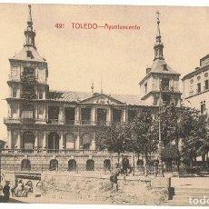 Postales: TARJETA POSTAL TOLEDO AYUNTAMIENTO Nº 491. Lote 138690590