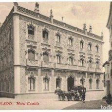 Postales: TARJETA POSTAL TOLEDO HOTEL CASTILLA Nº 477. Lote 138691378