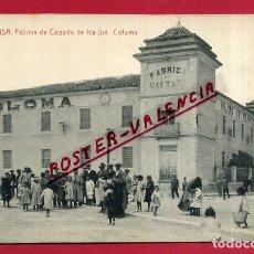 Postales: POSTAL ALBACETE, ALMANSA , FABRICA DE CALZADO DE LOS SRES. COLOMA , ORIGINAL, P379. Lote 139301590