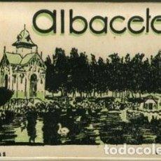 Postales: ALBACETE. ACORDEÓN CONTENIENDO 14 VISTAS. EDICIÓN L. ROISIN, FOT.. Lote 141340926