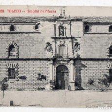 Postales: TOLEDO. HOSPITAL DE AFUERA.. Lote 141525886