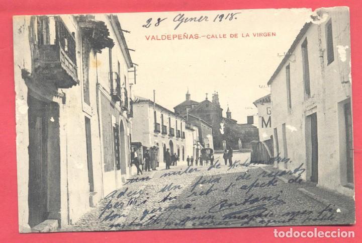 VALDEPEÑAS(C.R.) CALLE DE LA VIRGEN,CIRCULADA 1918 CON SELLO, REVERSO FOTOT.CASTAÑEIRA Y A.VER FOTOS (Postales - España - Castilla La Mancha Antigua (hasta 1939))