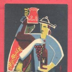 Postales: VALDEPEÑAS, TARJETA PUBLICITARIA, 1ªFERIA REGIONAL DEL VINO DE LA MANCHA,CIRCULADA 1952,VER FOTOS. Lote 142363122