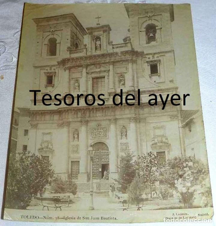 FOTOGRAFIA ALBUMINA DE TOLEDO, IGLESIA DE SAN JUAN BAUTISTA, NUM. 38, J. LACOSTE (SUCESOR DE LAURENT (Postales - España - Castilla La Mancha Antigua (hasta 1939))