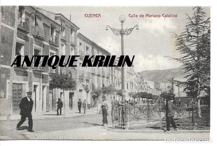 CUENCA .- CALLE MARIANO CATALINA .- EDICION M. VERGES (Postales - España - Castilla La Mancha Antigua (hasta 1939))