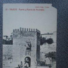 Postales: CASTILLA M TOLEDO PUERTA Y PUENTE DE ALCANTARA POSTAL ANTIGUA. Lote 148392056