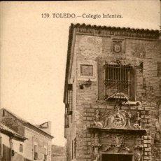 Postales: TOLEDO – 139 – COLEGIO INFANTES - 9 X14 CMS. Lote 151421654