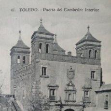 Postales: TOLEDO PUERTA DEL CAMBRÓN (INTERIOR). Lote 140877586