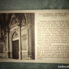 Postales: ANTIGUA POSTAL CATEDRAL PUERTA DE LA PRESENTACION TOLEDO . Lote 154871034