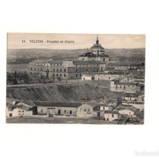 Postales: TOLEDO.- HOSPITAL DE AFUERA.. Lote 164968322