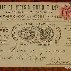 Postales: POSTAL DE LA SOLANA, CIUDAD REAL, VIUDA DE NICASIO MARIN Y LOPEZ. FABRICACION DE HOCES PARA SEGAR, C. Lote 173013109