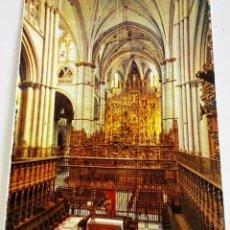 Postales: POSTAL - ESPAÑA, TOLEDO, CATEDRAL, NAVE CENTRAL, CORO Y RETABLO MAYOR. Lote 174459389