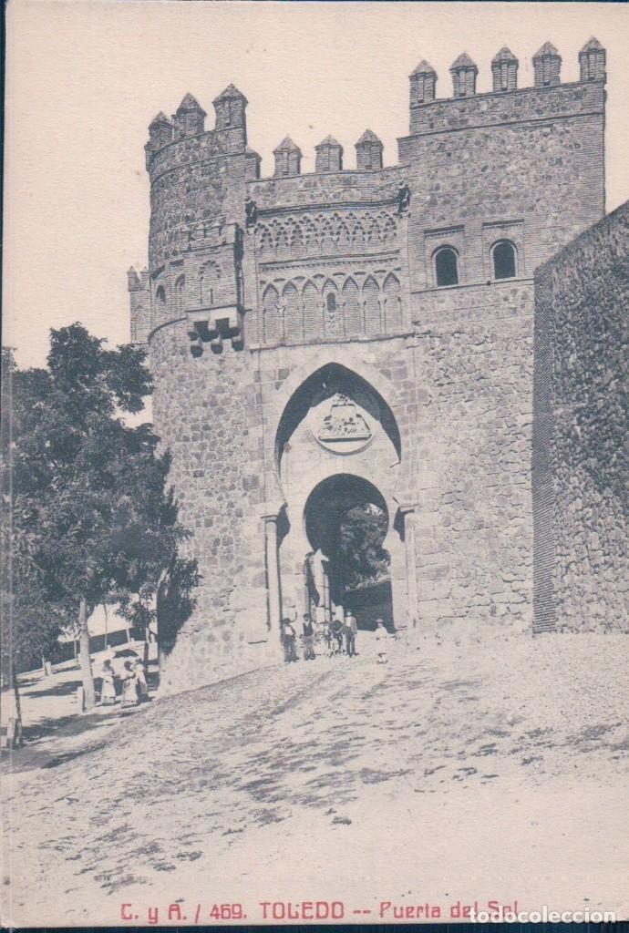 POSTAL TOLEDO - PUERTA DEL SOL - 469 C Y A - CASTAÑEIRA Y ALVAREZ (Postales - España - Castilla La Mancha Antigua (hasta 1939))