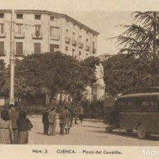 Postales: CUENCA, PLAZA DEL CAUDILLO - EDICIONES FONTANA, FOTO MEDIAMARCA Nº 3 - S/C. Lote 178060682