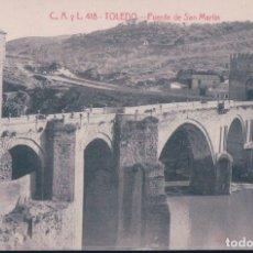Cartes Postales: POSTAL TOLEDO Nº 418 PUENTE DE SAN MARTÍN FOTOTIPIA CASTAÑEIRA Y ALVAREZ. Lote 178336396
