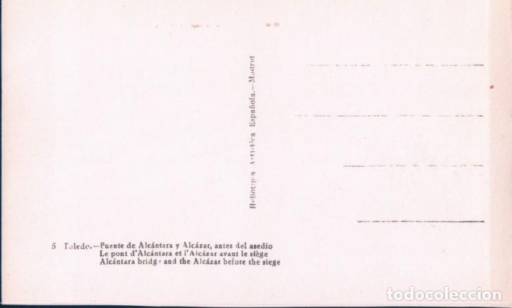 Postales: POSTAL TOLEDO - PUENTE DE ALCANTARA Y ALCAZAR ANTES DEL ASEDIO - H A E - 5 - Foto 2 - 180324866