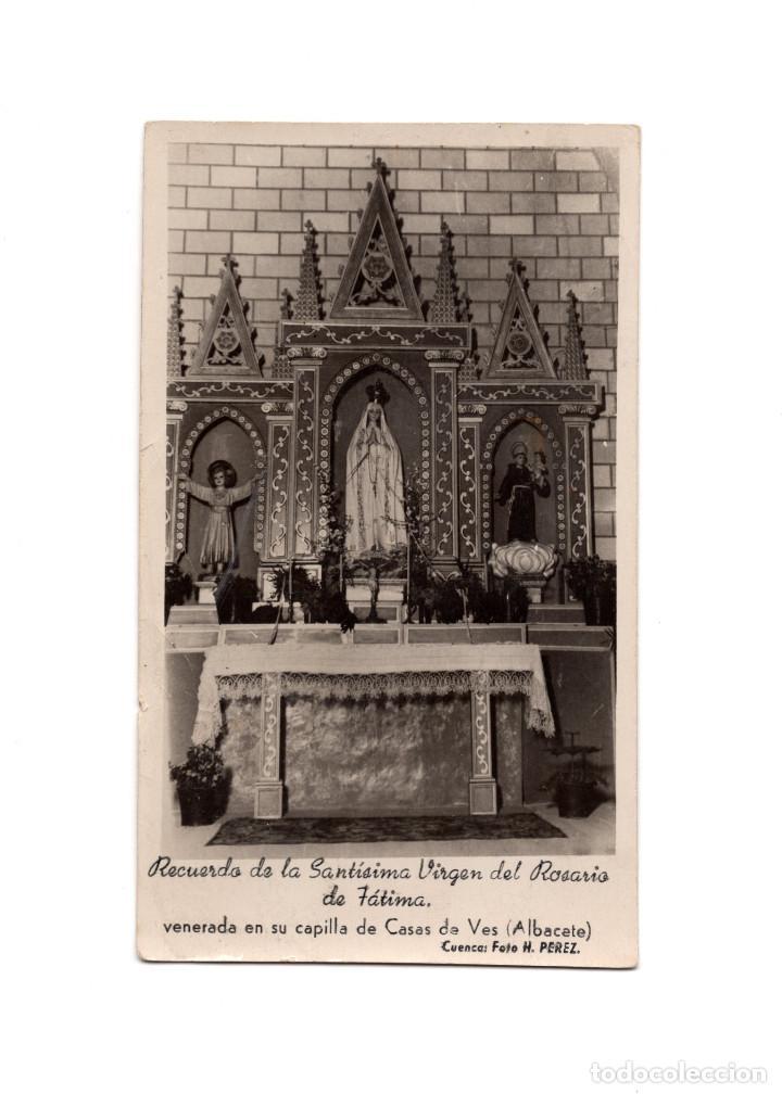 CASAS DE VES.(ALBACETE).- RECUERDO SANTÍSIMA VIRGEN DEL ROSARIO DE FÁTIMA. (Postales - España - Castilla La Mancha Antigua (hasta 1939))