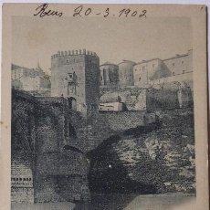 Postales: P-9630. TOLEDO. EL PUENTE DE ALCÁNTARA. AÑO 1902. FOTOG. A. CÁNOVAS. CIRCULADA.. Lote 187384637