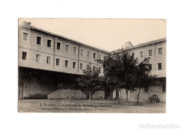 TOLEDO.- ACADEMIA DE HERMANOS MARISTAS.CARRERAS MILITARES, 2ª ENSEÑANZA, CORREOS TELÉGRAFOS. (Postales - España - Castilla La Mancha Antigua (hasta 1939))