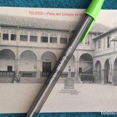 Postales: POSTAL TOLEDO. PATIO DEL COLEGIO DE HUÉRFANOS. Lote 206210055