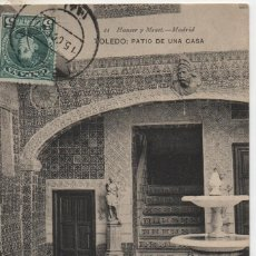 Postales: PATIO DE UNA CASA-CIRCULADA Y CON SELLO-TOLEDO. Lote 210169490