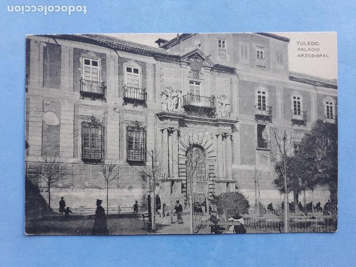 TOLEDO. PALACIO ARZOBISPAL. (Postales - España - Castilla La Mancha Antigua (hasta 1939))