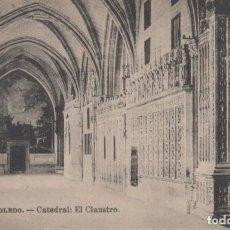 Postales: POSTAL TOLEDO - CATEDRAL - EL CLAUSTRO - ROIG - TAMPON AL REVERSO. Lote 240392615