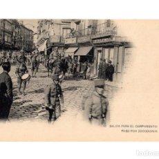 Postales: TOLEDO.- SALIDA PARA EL CAMPAMENTO, PASO POR ZOCODOVER.. Lote 247350555