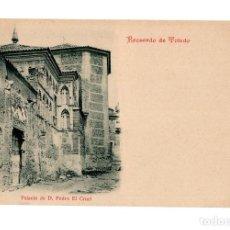 Postales: TOLEDO - RECUERDO DE TOLEDO - PALACIO DE D. PEDRO EL CRUEL VDA, DE MUÑOZ Y SOBO.. Lote 248069915