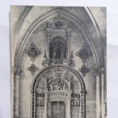 Postales: POSTAL TOLEDO, CATEDRAL, PUERTA DE LA CAPILLA MUZARABE, MEDIDAS 14 X 9 CM. Lote 257472545