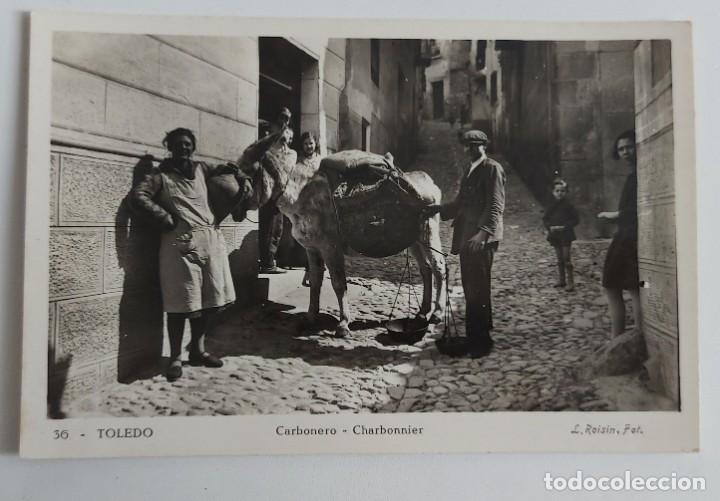 ANTIGUA Y PRECIOSA POSTAL DE TOLEDO - CARBONERO - NO CIRCULADA - L. ROISIN - EN PERFECTO ESTADO - (Postales - España - Castilla La Mancha Antigua (hasta 1939))