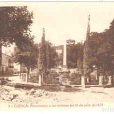 Cartoline: CUENCA. MONUMENTO A LAS VÍCTIMAS DEL 15 DE JULIO DE 1874.. Lote 263301745