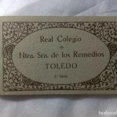 Postales: REAL COLEGIO DE NTRA. SRA. DE LOS REMEDIOS. TOLEDO. 2ª SERIE. Lote 263583565